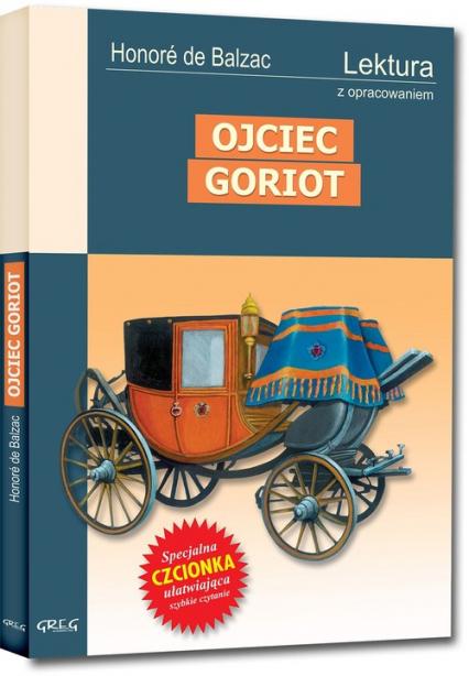 Ojciec Goriot Wydanie z opracowaniem - Honore Balzac | okładka