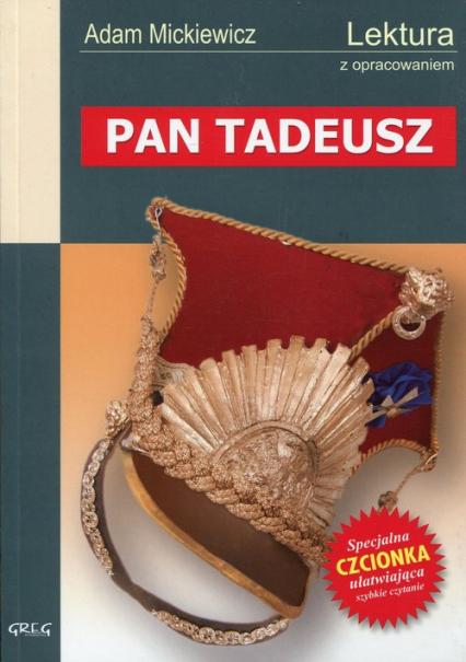 Pan Tadeusz Wydanie z opracowaniem - Adam Mickiewicz | okładka