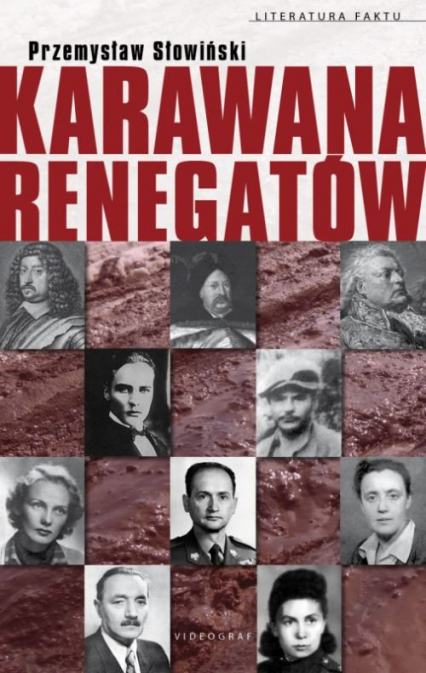 Karawana renegatów - Przemysław Słowiński   okładka