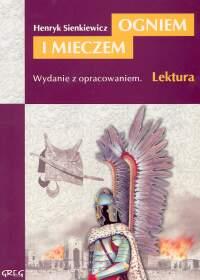 Ogniem i mieczem Wydanie z opracowaniem - Henryk Sienkiewicz | okładka