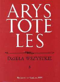 Dzieła wszystkie Tom 3 - Arystoteles   okładka