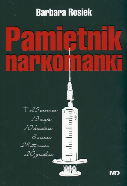 Pamiętnik narkomanki - Barbara Rosiek   okładka