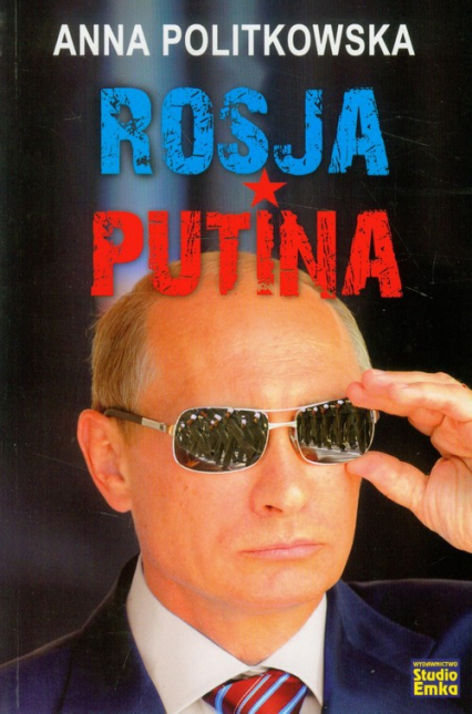 Rosja Putina - Anna Politkowska | okładka