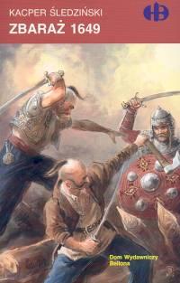 Zbaraż 1649 - Kacper Śledziński | okładka