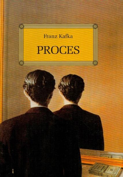Proces - Franz Kafka | okładka
