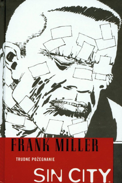 Sin City Trudne pożegnanie Tom 1 - Frank Miller | okładka