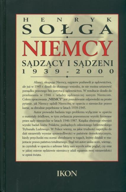 Niemcy sądzący i sądzeni 1939- 2000 - Henryk Sołga   okładka