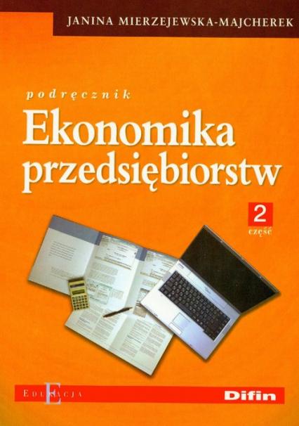 Ekonomika przedsiębiorstw Podręcznik część 2 -  | okładka