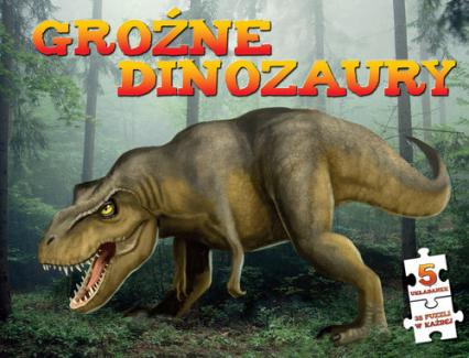 Groźne dinozaury Puzzle - praca zbiorowa | okładka