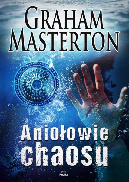 Aniołowie chaosu - Graham Masterton   okładka