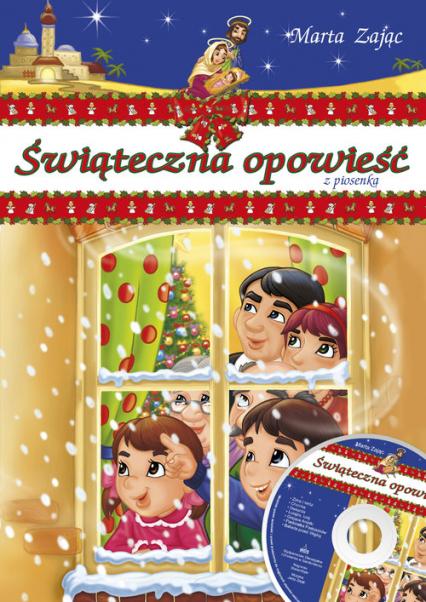 Świąteczna opowieść z piosenką - Marta Zając | okładka