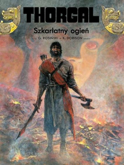 Thorgal Tom 35 Szkarłatny ogień - Xavier Dorison | okładka