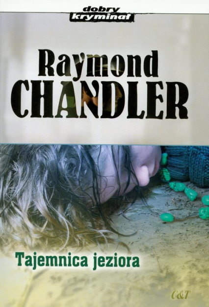 Tajemnica jeziora - Raymond Chandler | okładka