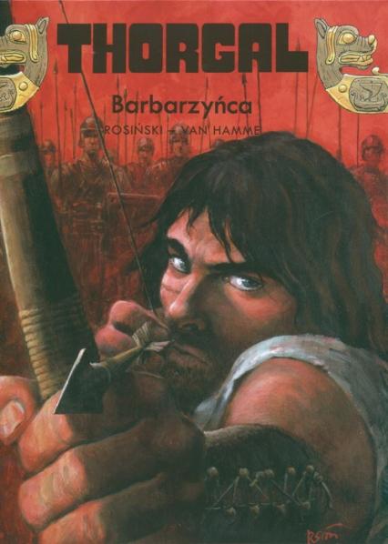Thorgal Barbarzyńca Tom 27 - Rosiński Grzegorz, Hamme Jean | okładka
