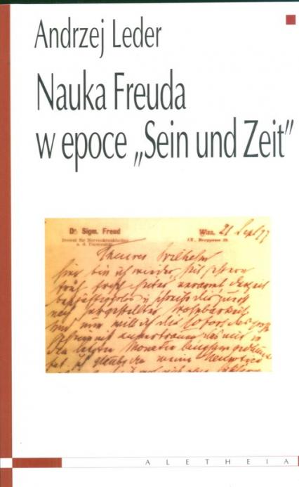 Nauka Freuda w epoce Sein und Zeit - Andrzej Leder   okładka