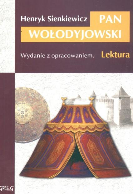 Pan Wołodyjowski Wydanie z opracowaniem - Henryk Sienkiewicz | okładka