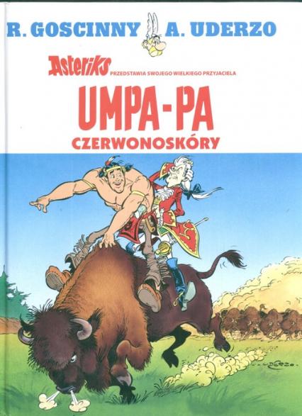 Umpa Pa Czerwonoskóry - Goscinny Rene, Uderzo Albert | okładka