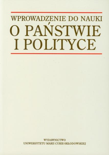 Wprowadzenie do nauki o państwie i polityce -  | okładka