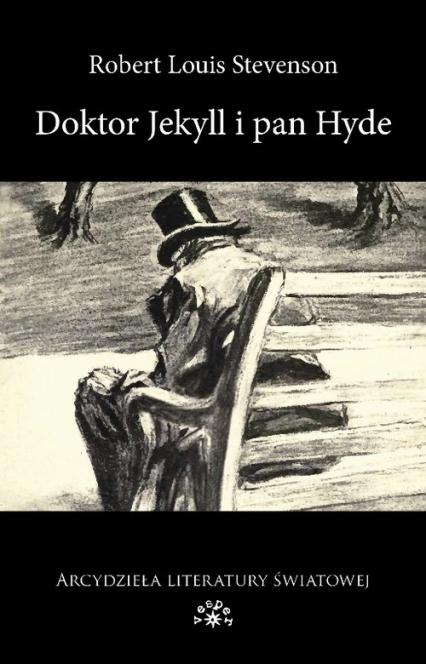 Doktor Jekyll i Pan Hyde - Stevenson Robert Louis | okładka