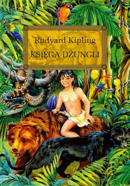 Księga dżungli - Rudyard Kipling | okładka