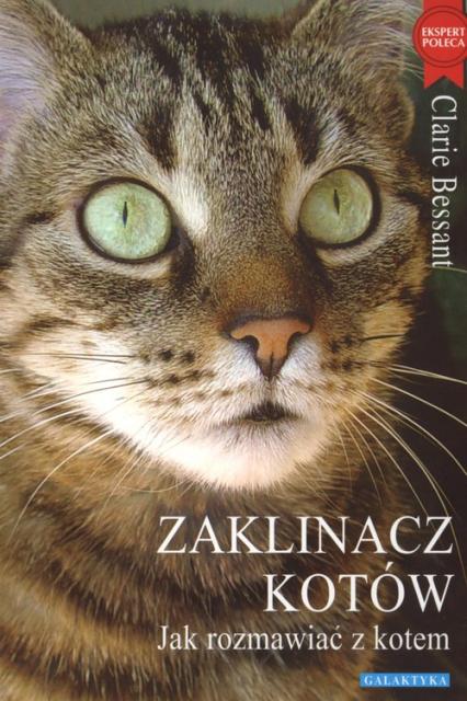 Zaklinacz kotów Jak rozmawiac z kotem - Claire Bessant   okładka