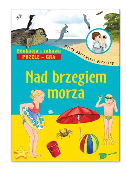 Nad brzegiem morza Edukacja i zabawa Puzzle Gra - Katarzyna Tukaj-Lewańska | okładka