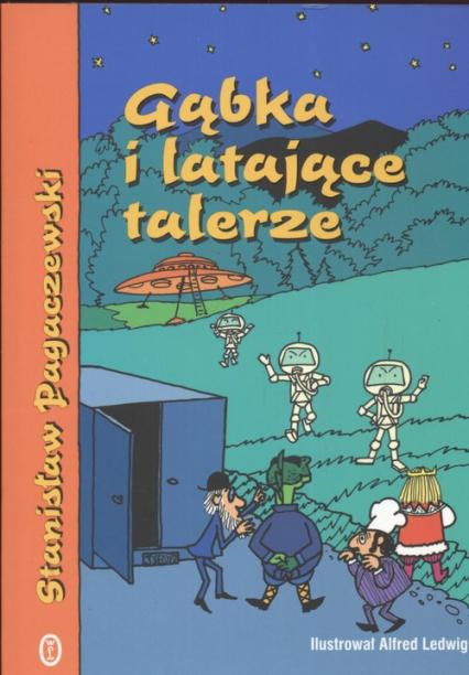 Gąbka i latające talerze - Stanisław Pagaczewski | okładka