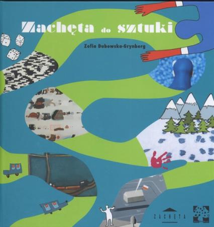 Zachęta do sztuki - Zofia Dubowska-Grynberg | okładka