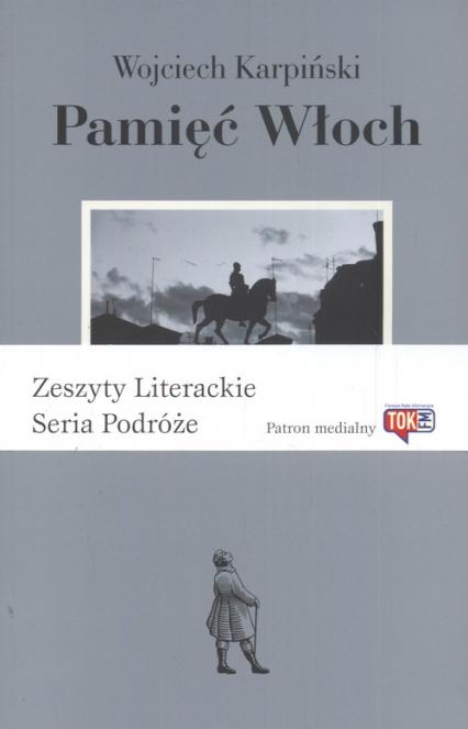 Pamięć Włoch - Wojciech Karpiński   okładka