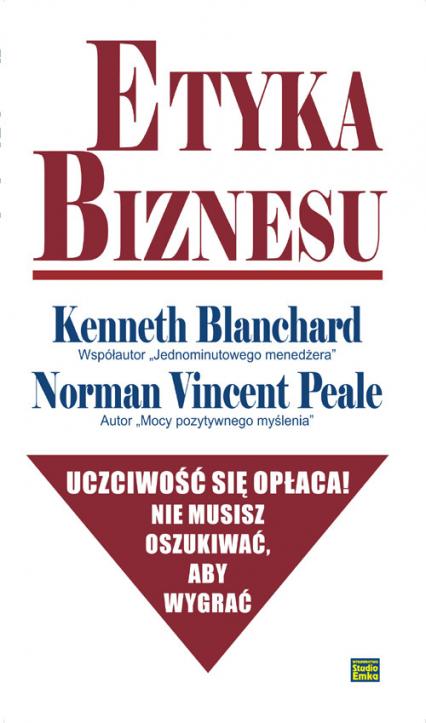 Etyka biznesu - Blanchard Kenneth, Peale Norman Vincent | okładka
