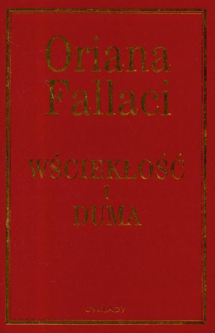 Wściekłość i duma - Oriana Fallaci | okładka