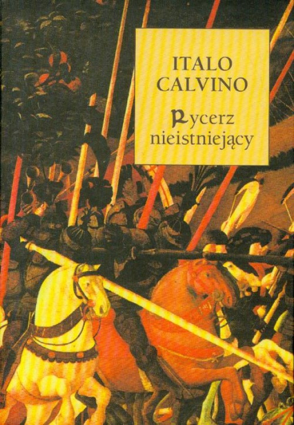Rycerz Nieistniejący - Italo Calvino | okładka