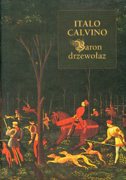 Baron drzewołaz - Italo Calvino   okładka
