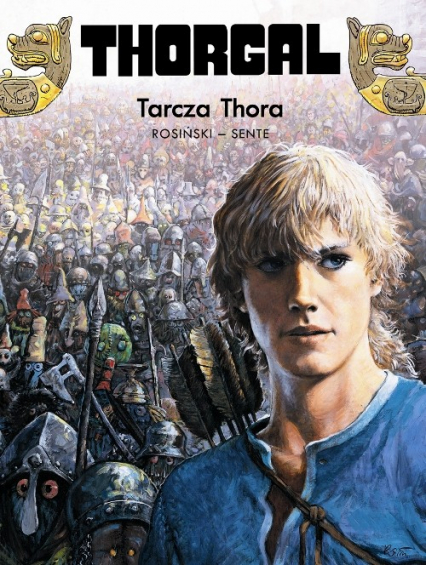 Thorgal Tarcza Thora Tom 31 - Rosiński Grzegorz, Hamme Jean | okładka