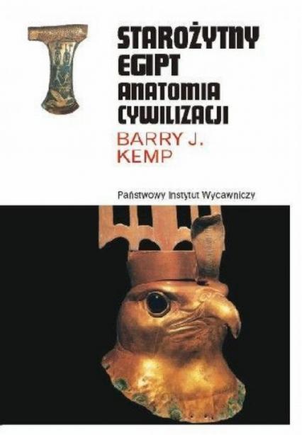 Starożytny Egipt Anatomia cywilizacji - Kemp Barry J.   okładka