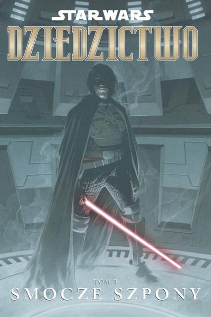 Star Wars Dziedzictwo Tom 3 Smocze szpony - John Ostrander | okładka