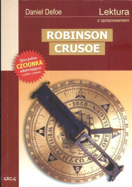 Robinson Crusoe Lektura z opracowaniem - Daniel Defoe | okładka