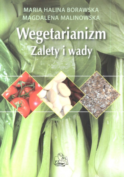 Wegetarianizm Zalety i wady - Borawska Maria Halina, Malonowska Magdalena | okładka