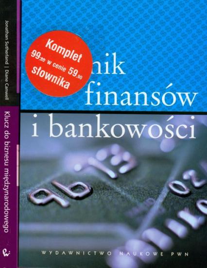 Słownik finansów i bankowości / Klucz do biznesu międzynarodowego Pakiet - Sutherland Jonathan, Canwell Diane   okładka