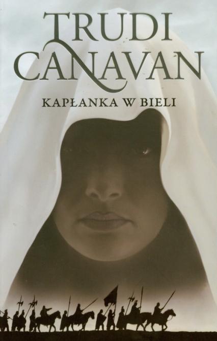 Kapłanka w bieli Era pięciorga 1 - Trudi Canavan | okładka