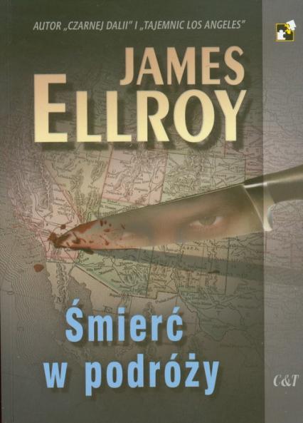 Śmierć w podróży - James Ellroy   okładka