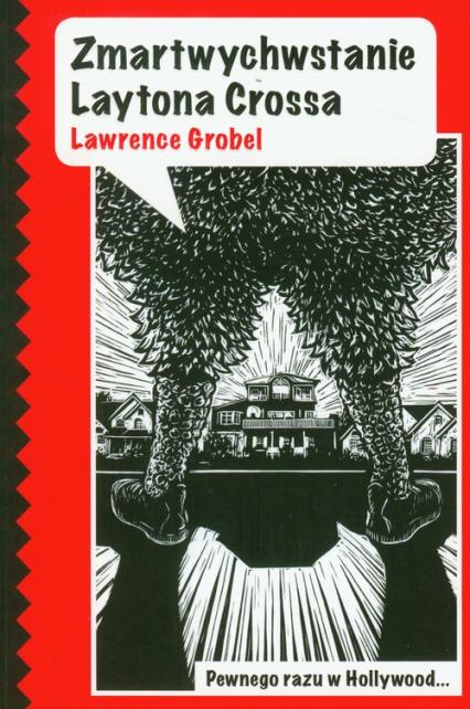 Zmartwychwstanie Laytona Crossa - Lawrence Grobel | okładka
