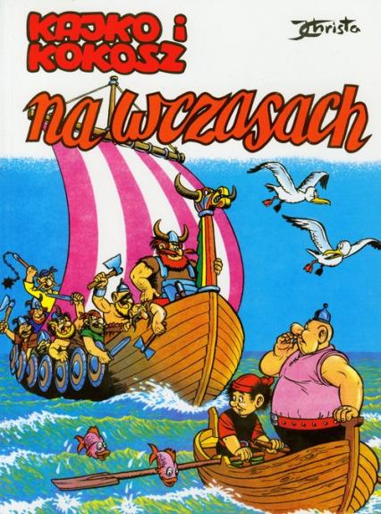 Kajko i Kokosz Na wczasach - Janusz Christa | okładka