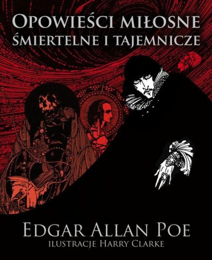 Opowieści miłosne śmiertelne i tajemnicze - Poe Edgar Allan | okładka