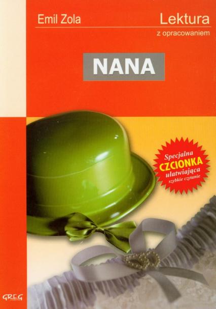 Nana Lektura z opracowaniem - Emil Zola | okładka