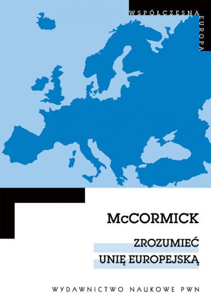 Zrozumieć Unię Europejską - John McCormick | okładka