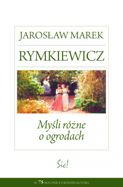 Myśli różne o ogrodach - Rymkiewicz Jarosław Marek | okładka