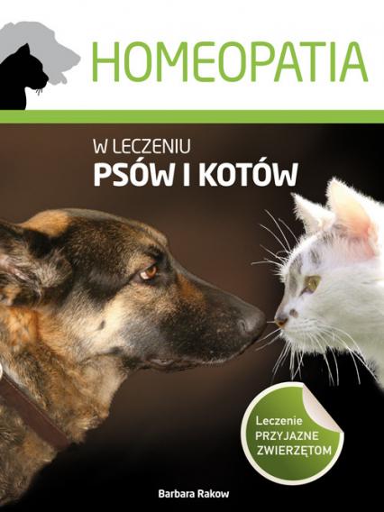 Homeopatia w leczeniu psów i kotów - Barbara Rakow   okładka