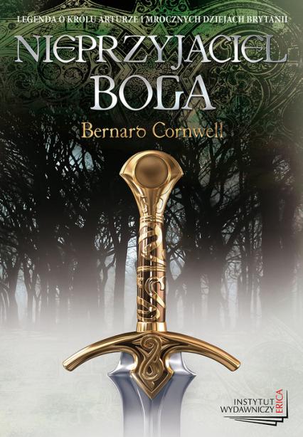 Nieprzyjaciel boga - Bernard Cornwell | okładka