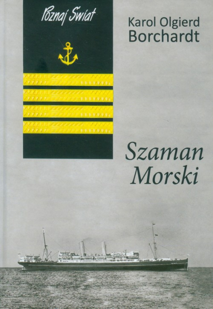 Szaman morski - Borchardt Karol Olgierd | okładka